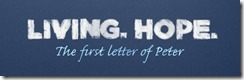 First Peter  living-hope