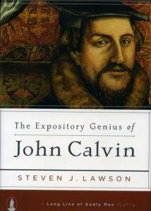 John Calvin Steve Lawson book on