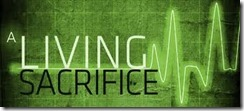 Romans 12  1 green living sacrirfice
