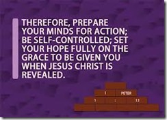 1 Peter 1 13 prepare your mind for action