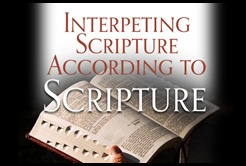 Biblical Interpretion ScriptureInterpretsScripture